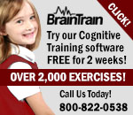BrainTrain - Try our Cognitive Training software free for two weeks! Over two thousand exercises! Call us today at 800-822-0538