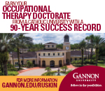 Earn Your Occupational Therapy Doctorate from a Catholic University with a 90 year success record period For more information visit gannon dot E D U slash ruskin