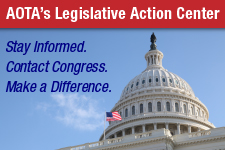 AOTA's Legislative Action Center. Stay Informed. Contact Congress. Make a Difference.