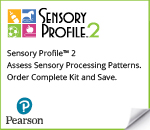 Pearson's Sensory Profile two period Assess sensory processing patterns period Order complete kit and save