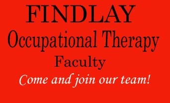 Findlay Occupational Therapy Faculty period Come and join our team