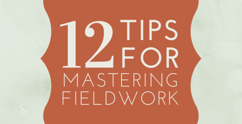 12 tips for mastering fieldwork