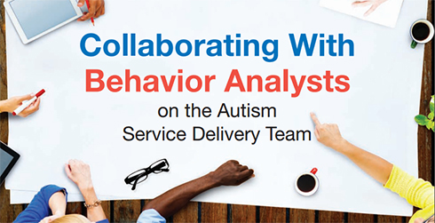collaborating with behavior analysts on the autism service delivery team