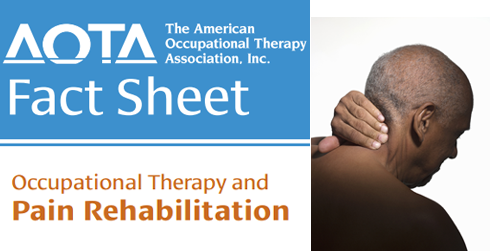 AOTA Face Sheet on Pain Rehabilitation