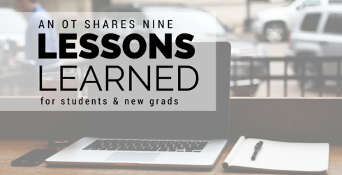 An OT Shares Nine Lessons learned for students and new grads