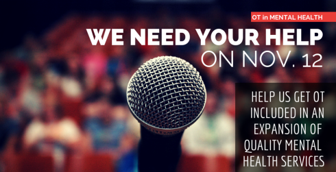 We need your help to advocate for OT in mental health on November 12