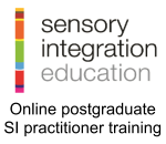 Sensory Integration Education period Online postgraduate S I practitioner training period click here to learn more