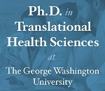 P H D in translational health sciences at the George Washington University period click here to learn more