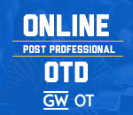Online post professional O T D at George Washington University period Click here to learn more
