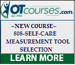 O T courses dot com New Course period eight zero eight dash self dash care period measurement tool selection