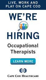 Live work and play on Cape Cod period We are hiring occupational therapists period Click here to learn more about Cape Cod Healthcare