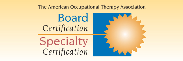 Board and Specialty Certifications - AOTA