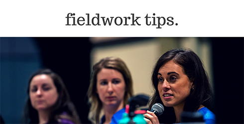 Fieldwork tips