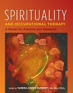 Spirituality and Occupational Therapy
